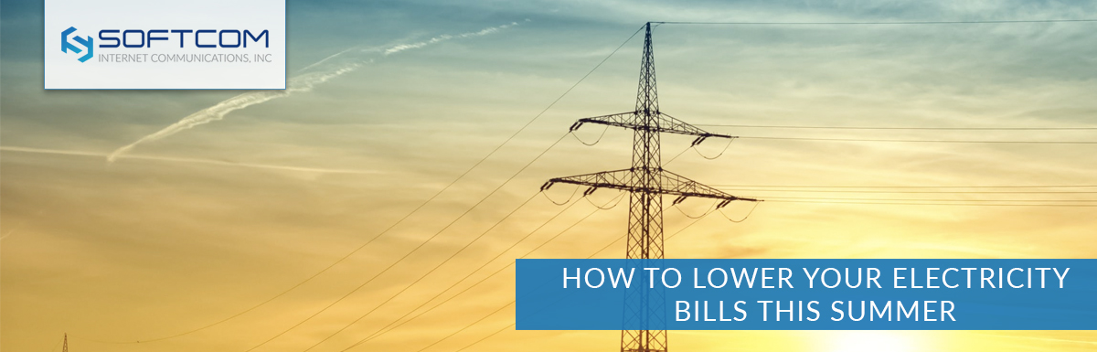 How to lower your electricity bills this summer
