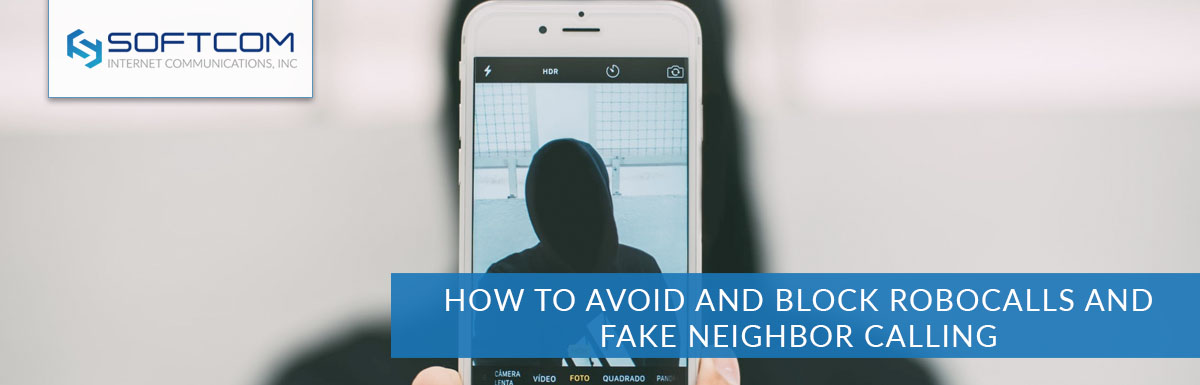 How to avoid and block robocalls and fake neighbor calling