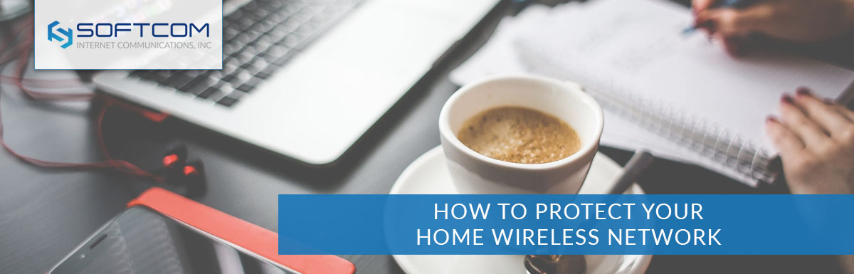 How to protect your home wireless network