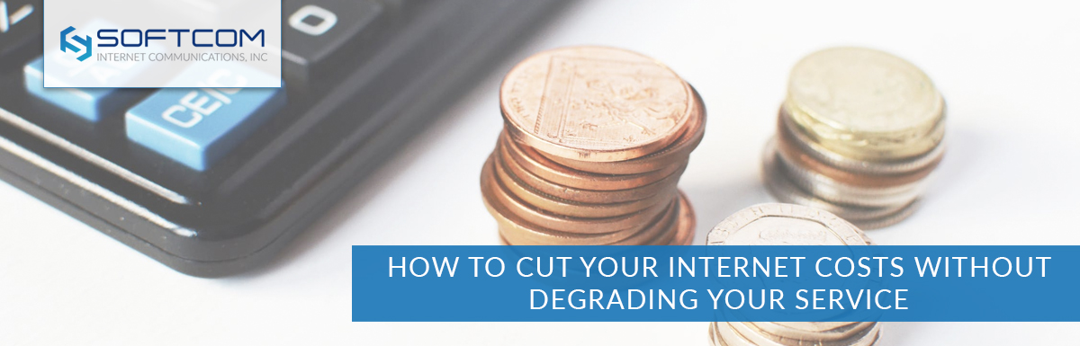 How to Cut Internet Costs Without Degrading Your Service