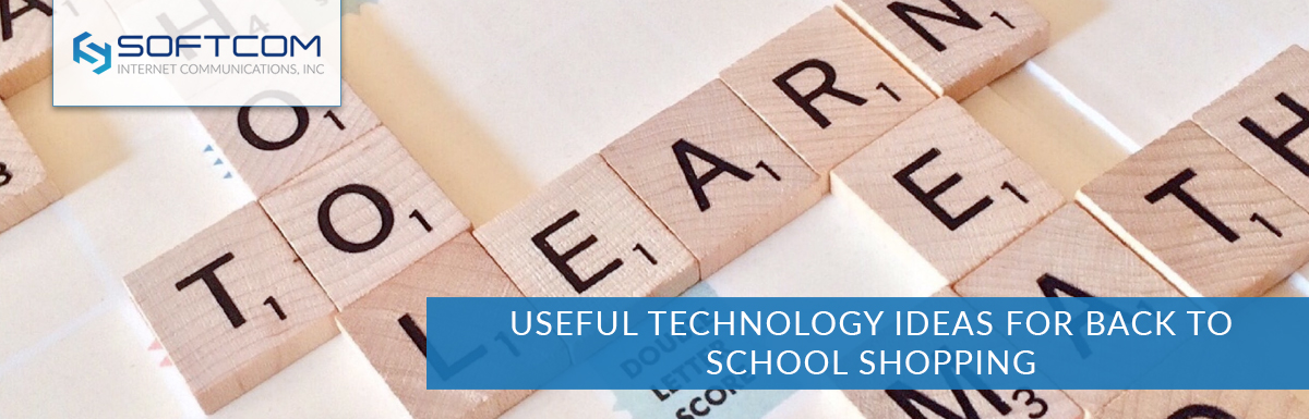 Useful technology ideas for back to school shopping
