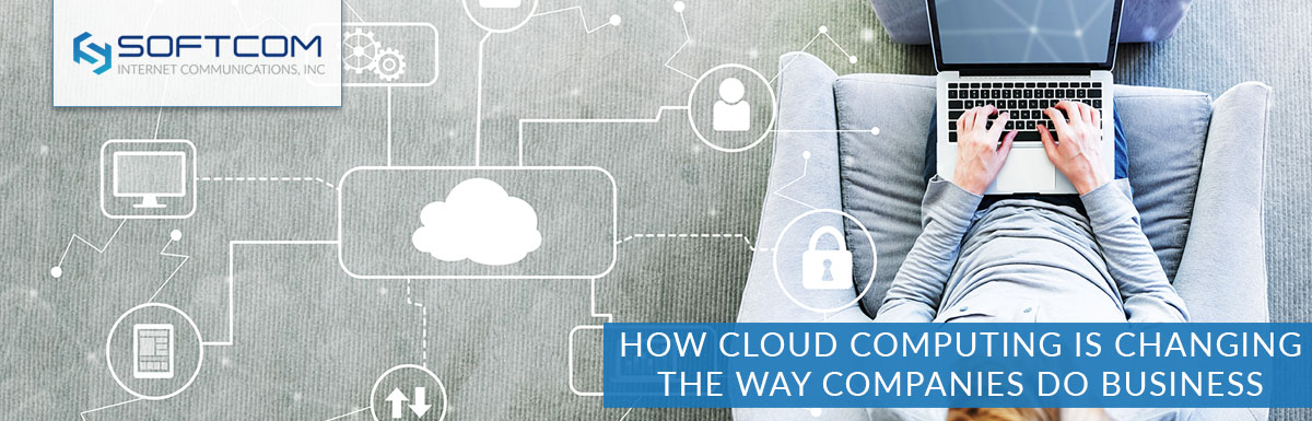 How cloud computing is changing the way companies do business