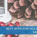 best apps for holiday fun | best apps for family | best apps for safety