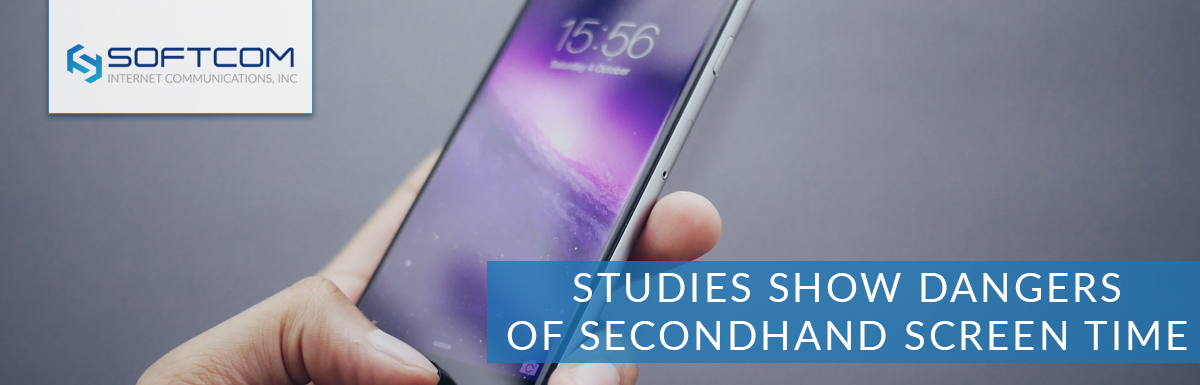 Studies show dangers of secondhand screen time