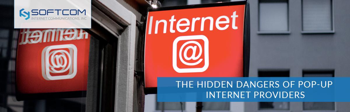 The hidden dangers of pop-up internet providers