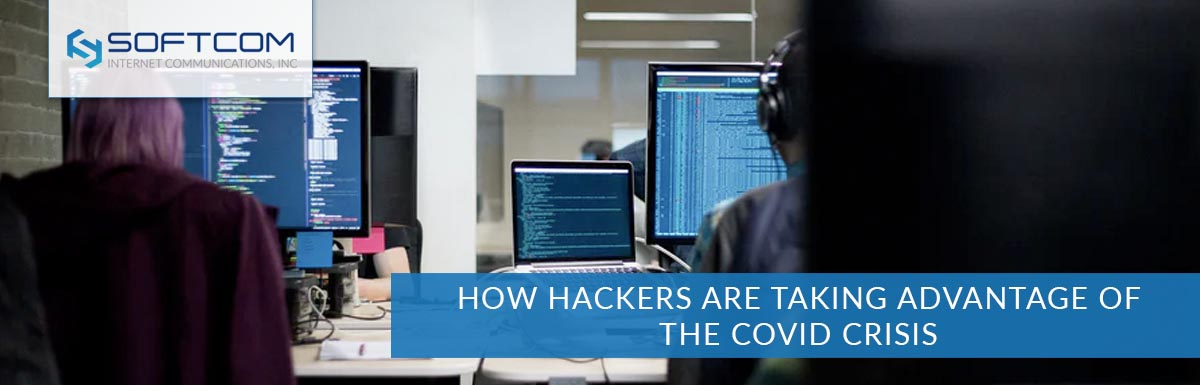 How hackers are taking advantage of the COVID crisis