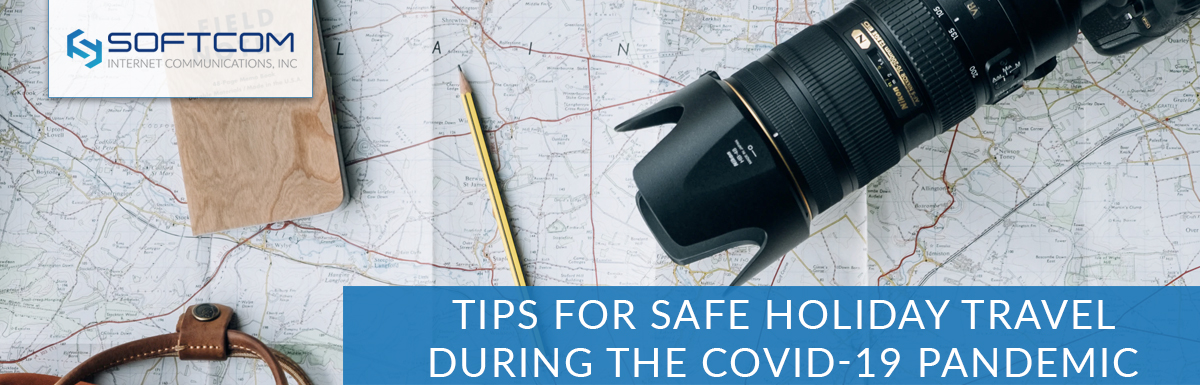 Tips for safe holiday travel during the COVID-19 pandemic