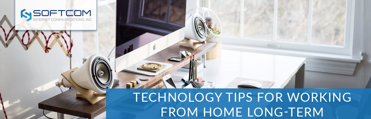 Technology tips for working from home long-term