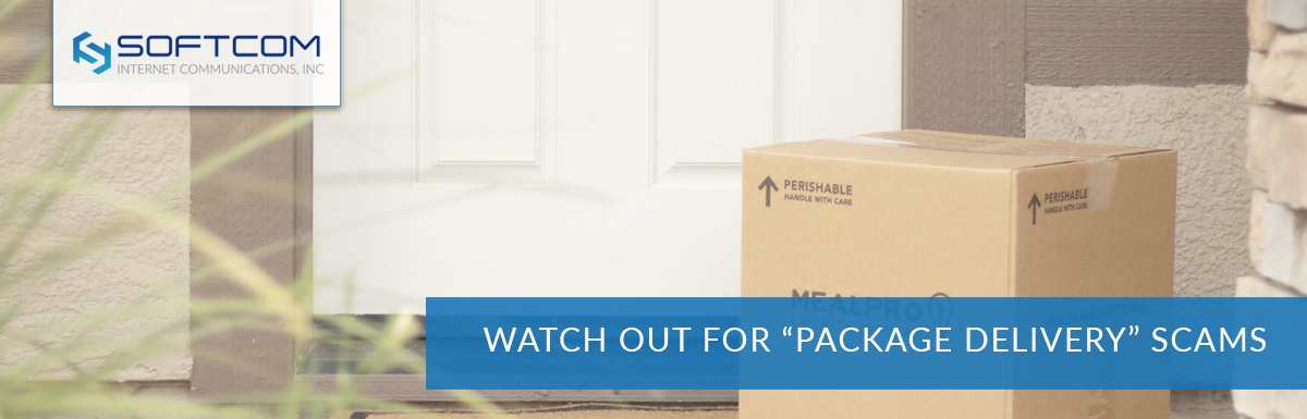 "Watch out for ""package delivery"" scams"