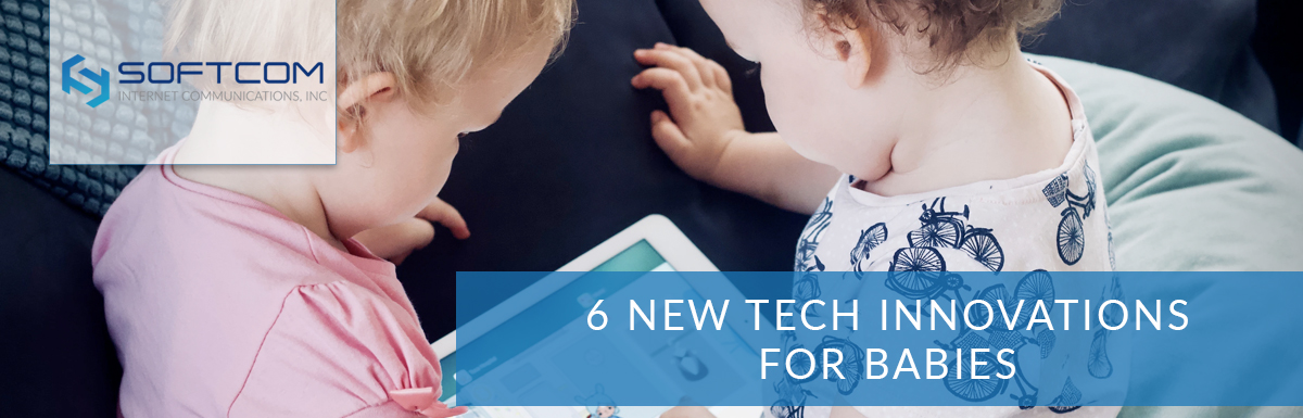 6 new tech innovations for babies