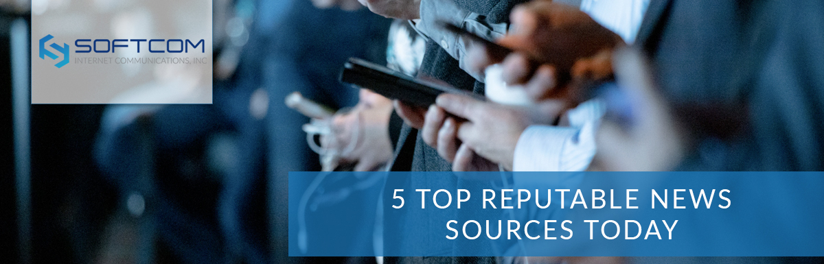 5 Top Reputable News Sources Today