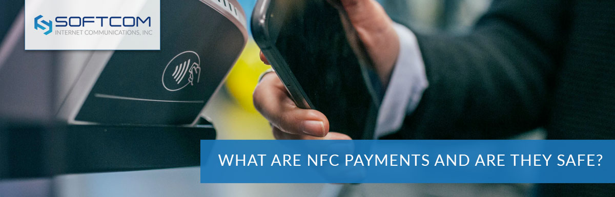What are NFC payments and are they safe?