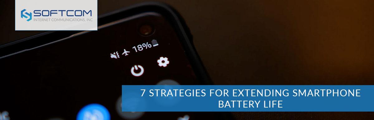 7 strategies for extending smartphone battery life