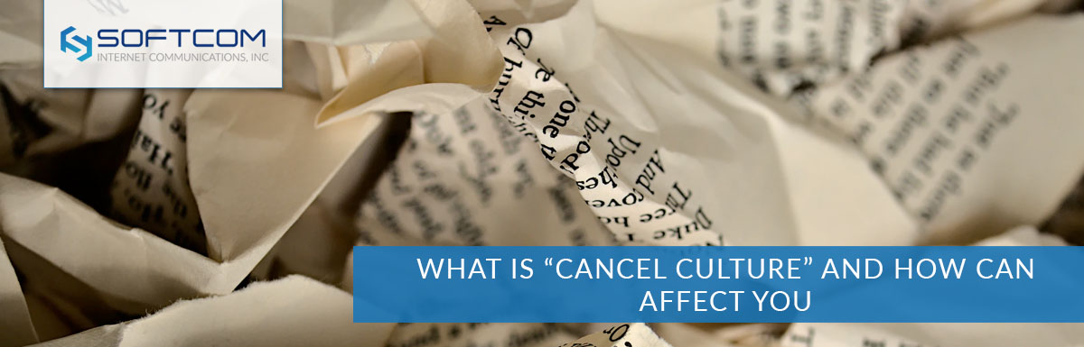 """What is """"Cancel Culture"""" and how can affect you"""
